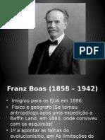 Franz Boas - Antopologia Cultural
