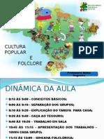 Aula Cultura Popular e Folclore