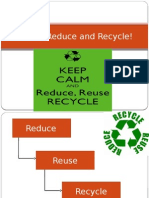 Reuse, Reduce and Recycle!