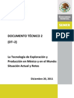 Exploracion y Produccion en Mexico y El Mundo