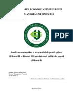 Analiza Comparativa a Sistemului de Pensii Privat (Pilonul II Si Pilonul III) Cu Sistemul Public de Pensii (Pilonul I)