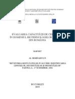 Evaluarea capcitatii de cercetare in domeniul biotehnologiilor moderne