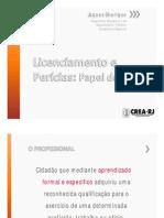 Licenciamento e Perecias - Papel do CREA - Jaques-Sherique-190513.pdf