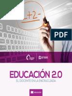 Educacion 2.0. El Docente en La Encrucijada