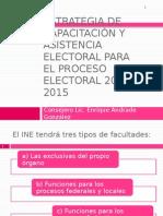 EstrategiaDeCapacitacionAsistenciaElectoral2014 2015(EAG)