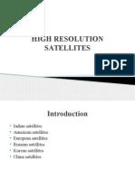 High Resolution Satellites
