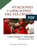 Meditaciones y Oraciones del Vía Crucis por el Card. Joseph Ratzinger-1