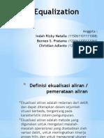 Presentasi TPLC - Borneo S.P. , Christian a. , Indah R. N. - Flow Equalization
