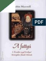 A fattyu - Robin Maxwell.pdf