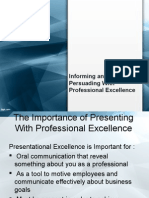 Informing and Persuading With Professional Excellence