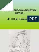 Kuliah Perdana Genetika Medik
