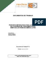Propuesta Metodológica Para La Medición de La Sociedad Del Conocimiento en El Ámbito de Los Países de AL