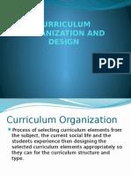 curriculumorganizationanddesign-140103223400-phpapp02