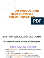 Development Communication Lecture 2 - Bretton Woods and Development Communication Ppt (1)