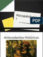 Antecedentes Historicos de La Psicopatologia Actualizado