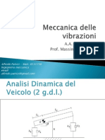 Esercitazioni dal corso di Meccanica Delle Vibrazioni