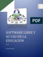 Software Libre y Su Uso en La Educación