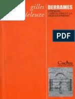 DELEUZE, Gilles (1977) - Derrames Entre El Capitalismo y La Esquizofrenia (Cactus, Buenos Aires, 2005-2010)