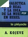 Alexandre Kojeve La Dialectica de Lo Real y La Idea de Muerte en Hegel