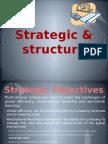 Strategic & structure