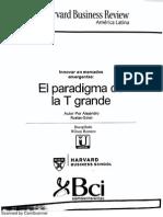 El Paradigma de La T Grande - Harvard Business School