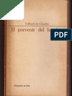 El Porvenir Del Hombre - Teilhard de Chardin