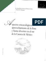 Aprovechamiento de Recursos Prehispanicos, Etnoecologia