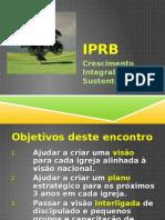 IPRB - CRESCIMENTO INTEGRAL SUSTENTÁVEL.pptx