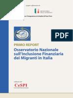 PRIMO REPORT Osservatorio Nazionale sull'Inclusione Finanziaria dei Migranti in Italia