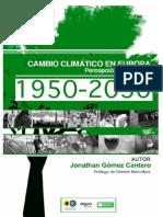 1950-2050 Impactos del Cambio Climático en España y Europa