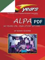 ALPA 40 Years on, Our Story So Far..