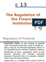 TOPIC 13 the Regulation of the Financial Institutions