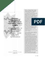 KURY, l. Viajantes-naturalistas No Brasil Oitocentista-experiência, relato e imagem.