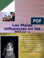 Las Malas Influencias de los niños y adolecentes