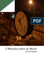 5 Minutos Antes de Morir