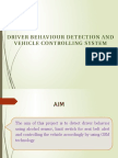 Driver Behaviour Detection and Vehicle Controlling System Ppt