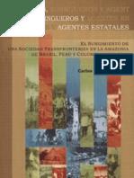2008-Zarate- Silvícolas, Siringueros y Agentes Estatales
