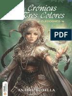 Las crónicas de los tres colores. Elecciones / Nowevolution