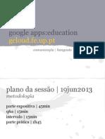 Sesso 4 GoogleAppsFEUP