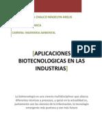 Aplicaciones de La Biotecnologia en Las Industrias . Mena Chalco Madelyn