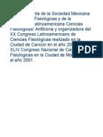 Ue Presidenta de La Sociedad Mexicana de Ciencias Fisiológicas y de La Asociación Latinoamericana Ciencias Fisiológicas