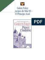 Gaelen Foley - Principes do Mar 03 - O Principe Azul.doc