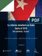Monetary Reform Cuba 2016 Alejandro Villanueva