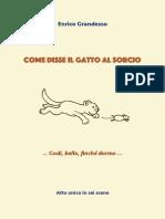 Come Disse Il Gatto Al Sorcio - Enrico Grandesso