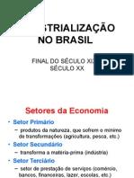 03. BRASIL - industrialização.2015.ppt