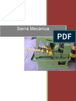 Historia de La Sierra Mecánica