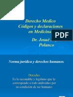 Derecho Médicos, Códigos y Declaraciónes en Medicina