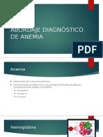 Abordaje Diagnóstico de Anemia