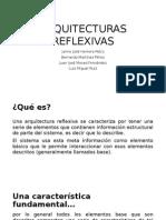 ARQUITECTURAS REFLEXIVAS