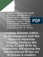 Drama presentation